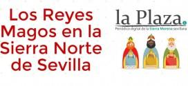 Horarios, itinerarios y novedades de las Cabalgatas de Reyes Magos en la Sierra Norte de Sevilla