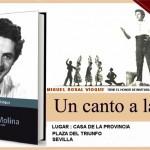"""Cartel anunciador de la presentación del libro""""Un canto a la vida"""" de Miguel Rosal."""