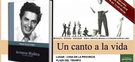 """El puebleño Miguel Rosal presenta su libro """"Un canto a la vida"""" sobre Antonio Molina"""
